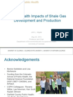 Public Health Impacts of Shale Gas Development and Production