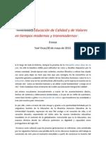 Educación de Calidad y de Valores en tiempos modernos y transmodernos