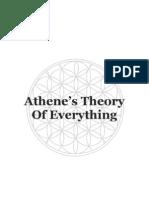 Athene's Theory of Everything