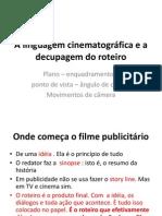 A Linguagem Cinematografica e a Decupagem Do Roteiro