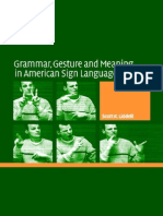 Grammar, Gesture, And Meaning in American Sign Language