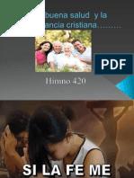 La Buena Salud y La Temperancia Cristiana