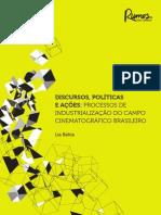 Discursos, políticas e ações no campo cinematográfico - Lia Bahia