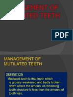 Mutilated Teeth