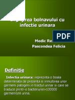 Ingrijirea Bolnavului Cu Infectie Urinara