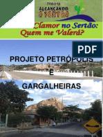 Projeto Petrópolis e Gargalheiras