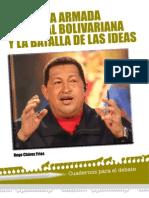 Hugo Chavez - La Fuerza Armada Nacional y La Batalla Por Las Ideas