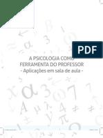 A Psicologia Como Ferramenta Do Professor