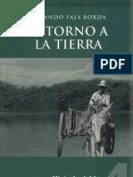 304. Historia Doble de La Costa, Tomo IV Retorno a La Tierra - Orlando Fals Borda