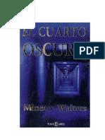 Walters Minette - El Cuarto Oscuro