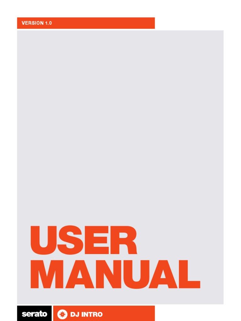 Serato DJ Intro User Manual 1 1 0 pdf | I Tunes | Disc Jockey