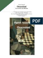 Süskind, Patrick - Ossessioni