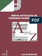 Luis de Sebastián BREVE ANTOLOGÍA DE TÉRMINOS ECONÓMICOS
