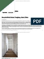 Recycled Brick School, Tongjiang, Jianxi, China _ Buildings _ Architectural Review