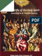 The Gifts OftheHoly Spirit According to St. Thomas Aquinas