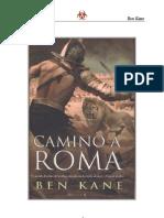Kane, Ben - La Legion Olvidada 03 - Camino a Roma