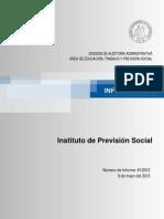 -12 INSTITUTO DE PREVISIÓN SOCIAL SOBRE EXAMEN DE CUENTAS RELATIVO A LOS PAGOS DE PENSIONES NO CONTRIBUTIVAS A EXONERADOS POLÍTICOS  - MAYO 2013