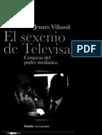 Villamil, Jenaro - El Sexenio de Televisa (Conjuras Del Poder Mediatico)