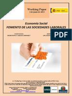 """Economía Social. FOMENTO DE LAS SOCIEDADES LABORALES (Es) Social Economy. PROMOTION OF """"LABOUR COMPANIES"""" (Es) Gizarte Ekonomia. LAN SOZIETATEEN SUSTAPENA (Es)"""