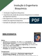 Aula 1Introdução à Engenharia Bioquímica.