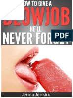 How to Give a Blow Job - Oral Sex He'Ll Never Forget - P2P