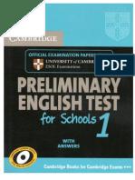 Cambridge Preliminary test for Schools 1 [Book]