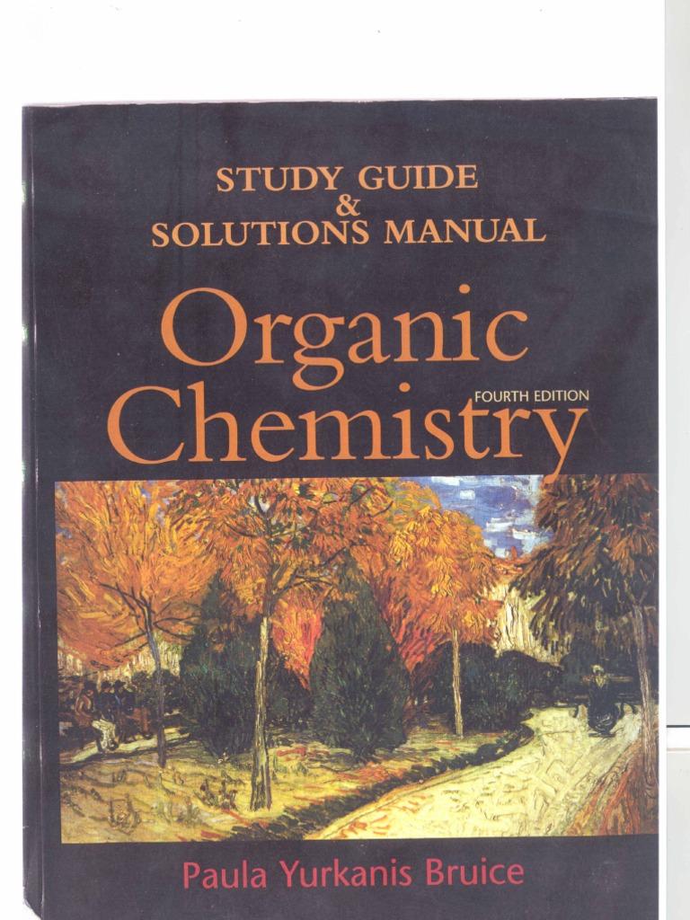 organic chemistry 4ed paula bruice solution rh scribd com organic chemistry bruice 6th edition solutions manual pdf organic chemistry paula yurkanis bruice solutions manual pdf