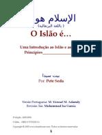 O Islão é…Uma Introdução ao Islão e aos seus Princípios