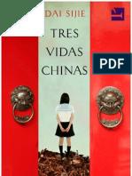 Dai Sijie. Tres Vidas Chinas (v.1.1 Enylu).Epub