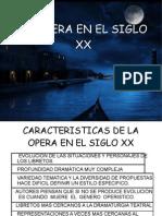 La Ópera Siglo XX