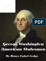 George Washington, VOL 1 (1890) Henry Cabot Lodge
