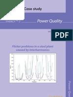 Case Studies Flicker Problems in Steel Plant Caused by Interharmonics