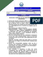 PROVA DE INTRODUÇÃO A FILOSOFIA -  CURSO DE ADMINISTRAÇAO. Prof. Daniel Martins