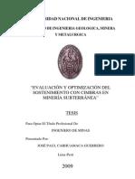 Evaluacion y Optimizacion Del Sostenimiento Con Cimbras en Mineria Subterraneas