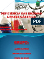 DEFICIÊNCIA DAS ENZIMAS LIPASES GÁSTRICA
