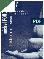 FOUCAULT, Michel - História da Sexualidade 1 - A Vontade de Saber