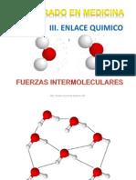 Unidad III. Enlace Quimico Fuerzas Int 2013.Ppt [Autoguardado] (1)