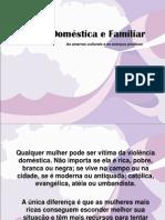 Violência Doméstica e Familiar -