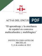 Actas IC Bruselas. El aprendizaje y la enseñanza de español en contextos multiculturales y multilingües