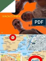 Vacaciones en Bilbao