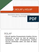 Rolap, Molap y Holap