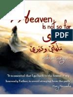 Heaven is Not So Far