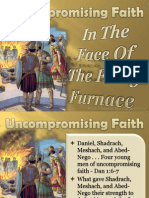 Uncompromising Faith the Fiery Furnace