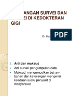 Rancangan Survei Dan Survei Di Kedokteran Gigi-2013