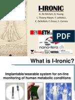 i-IronIC, Nano-Tera Conference 2013