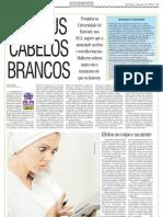 Ai, meus cabelos brancos. Jornal Diário da Região