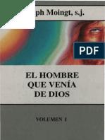 96093174-Moingt-Joseph-El-Hombre-Que-Venia-de-Dios-01.pdf