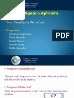 Terminado Expo de Paradigma Dialectico