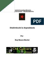Dialéctica de la dependencia - Ruy M. Marini
