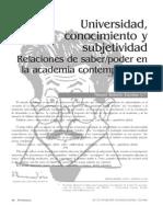 Universidad, conocimiento y subjetividad. Relaciones de saber-poder en la academia contemporánea